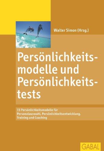 Artikel zu Persönlichkeitsmodelle und Persönlichkeitstests Regina Euteneier Gabal Verlag Nov. 2006